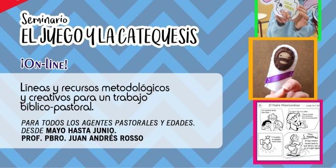 Seminario virtual | «EL JUEGO Y LA CATEQUESIS» | Mayo 2018 (3era edición)