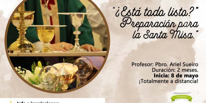 Seminario virtual | «¿Está todo listo?». Preparación para la Santa Misa.