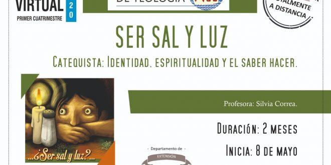 «SER SAL Y LUZ»