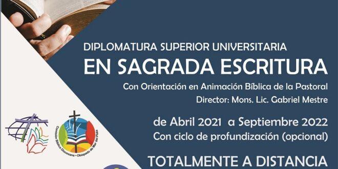 DIPLOMATURA SUPERIOR UNIVERSITARIA EN SAGRADA ESCRITURA CON ORIENTACIÓN EN ANIMACIÓN BÍBLICA DE LA PASTORAL