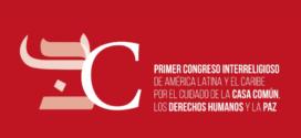 EUT EN EL PRIMER CONGRESO INTERRELIGIOSO DE LATINOAMÉRICA Y EL CARIBE POR EL CUIDADO DE LA CASA COMÚN, LOS DERECHOS HUMANOS Y LA PAZ