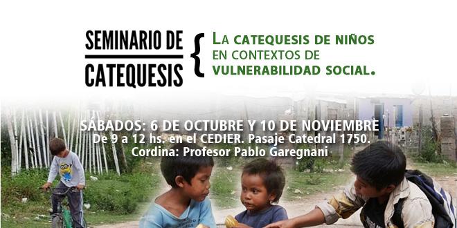 Seminario de catequesis: La catequesis de niños en contextos de vulnerabilidad social.