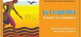 LA CUARESMA EN TIEMPOS DEL CORONAVIRUS