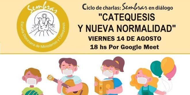«Sembrar» en diálogo: «Catequesis y nueva normalidad»