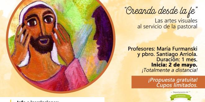 Seminario virtual   «Creando desde la fe». Las artes visuales al servicio de la pastoral
