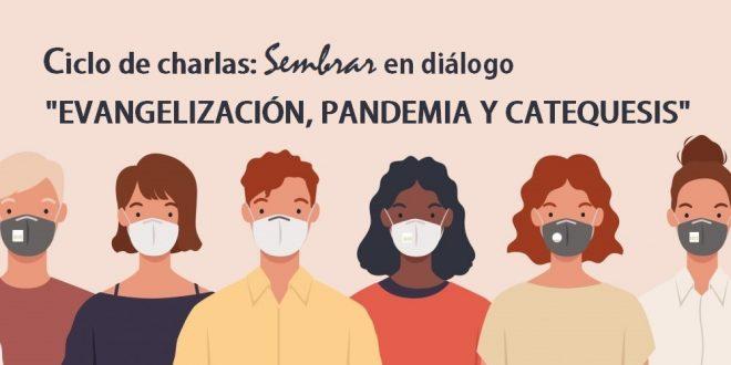 CONVERSATORIO «EVANGELIZACIÓN, PANDEMIA Y CATEQUESIS»