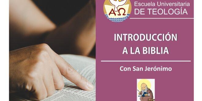 Curso virtual: «INTRODUCCIÓN A LA BIBLIA»