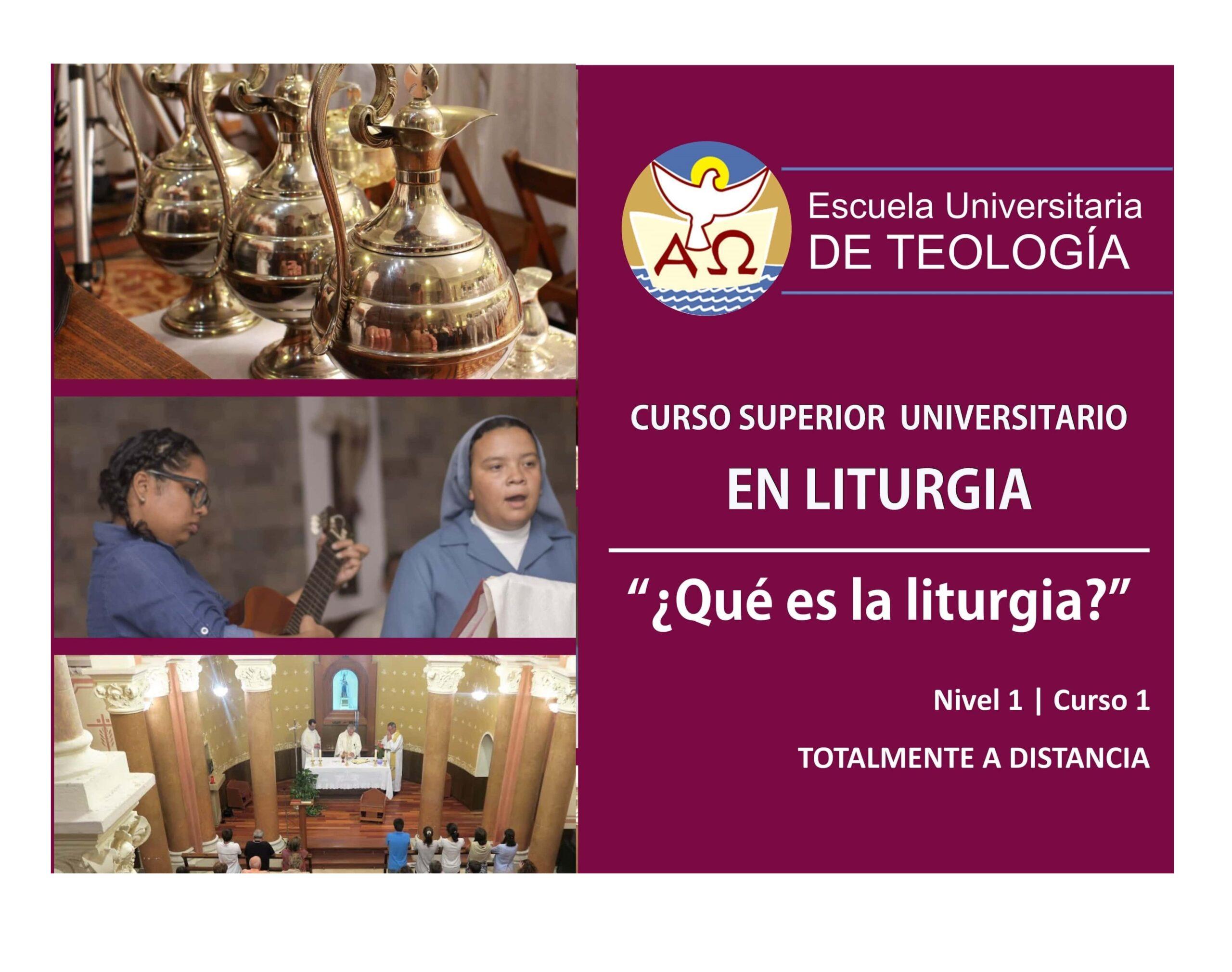 CURSO 1 – ¿Qué es la liturgia?