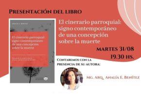 PRESENTACIÓN LIBRO: «EL CINERARIO PARROQUIAL: SIGNO CONTEMPORÁNEO DE UNA CONCEPCIÓN SOBRE LA MUERTE»