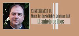 """""""EL ANHELO DE DIOS"""", Lectio brevis de Mons. Fr. Darío Quinana OAR"""