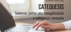 CURSO VIRTUAL: «SOÑEMOS JUNTOS UNA EVANGELIZACIÓN Y CATEQUESIS RENOVADA